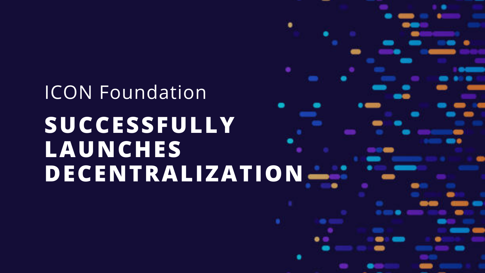 ICON.foundation Successfully Launches Decentralization
