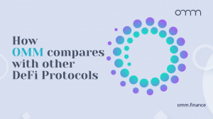 How OMM compares with other DeFi Protocols